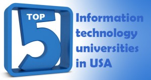 Top 5 information technology bachelor programs in USA